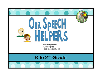 SPEECH THERAPY- OUR SPEECH HELPERS (Book and Activities)