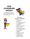 OUR SUPERHERO WITHIN-A highly entertaining budget saving script!