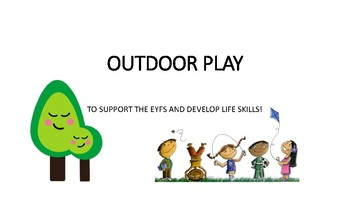 OUTDOOR PLAY FOR EARLY YEARS