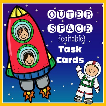 OUTER SPACE {EDITABLE} TASK CARDS / STATIONARY