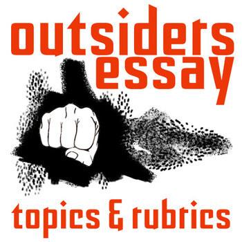 THE OUTSIDERS Essay Prompts & Grading Rubrics