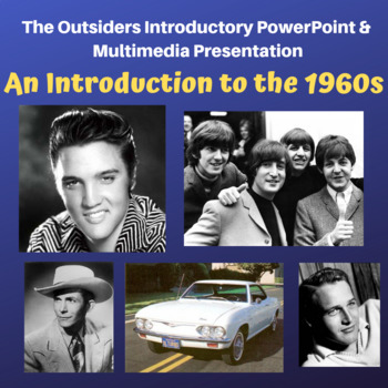 OUTSIDERS - Introduction to the 1960s - PowerPoint