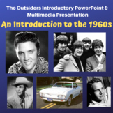 THE OUTSIDERS - Introduction to the 1960s - PowerPoint