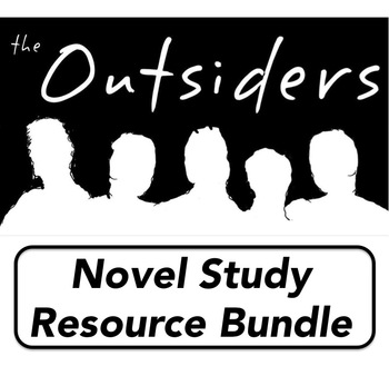 OUTSIDERS - Novel Study Resource Bundle