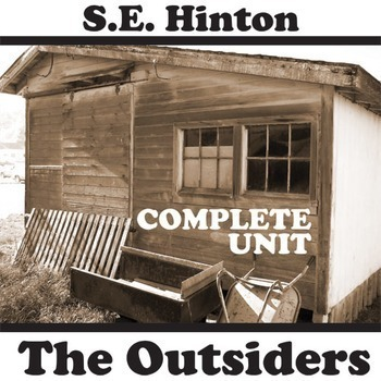 THE OUTSIDERS Unit Plan - Novel Study Bundle (S.E. Hinton) - Literature Guide