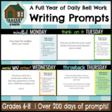 OVER 200 Daily Bell Work Writing Prompts (Grades 6-8)