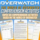 OVERWATCH - COMPREHENSION - SUPER SIX STRATEGIES - ACTIVITIES