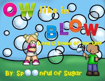 OW Like in Blow (Long O Spelled with OW Unit)