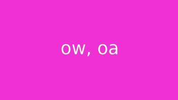 OW, OA words