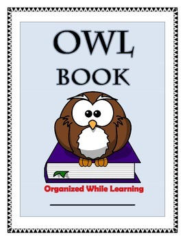 The O.W.L. Book: Organized While Learning