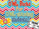 OWL Bucks for OWLstanding students