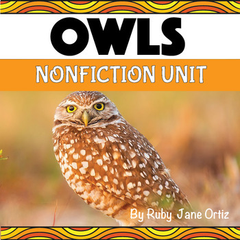 OWL NONFICTION UNIT (Craft Pattern and Lap book Included)