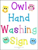 OWL HAND WASHING SIGN AND RULES (and one without owls)