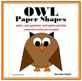 OWL Paper Shapes  (2D Shapes Color Cut Paste)