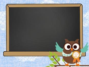 OWL - PowerPoint, Open House, Curriculum Night, Meet the Teacher