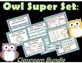 OWL Super Set:  Save with the Classroom Bundle !