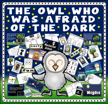 OWL WHO WAS AFRAID OF THE DARK STORY TEACHING RESOURCES EYFS KS1 ENGLISH SCIENCE