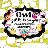 Back to School Conversation Starters: OWL Get to Know You
