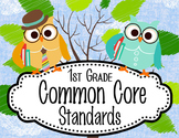 "OWLS - 1st Grade Common Core Standards ""I CAN"" format / posters"