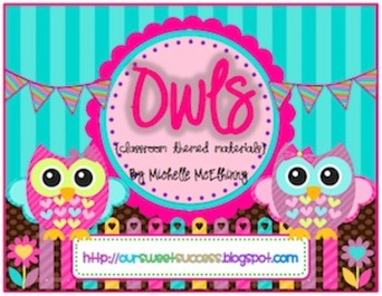 OWLS {Classroom Themed Materials}