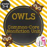 OWLS: Common Core Nonfiction Unit for Grades 3-4