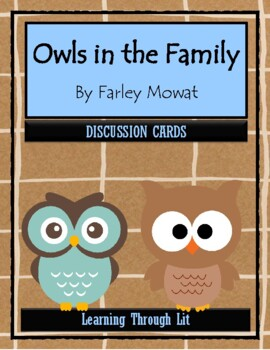 OWLS IN THE FAMILY by Farley Mowat - Discussion Cards