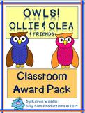 OWLS! Ollie & Olea CLASSROOM AWARDS Pack