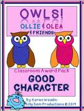 OWLS! Ollie & Olea Classroom Awards Pack GOOD CHARACTER