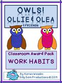 OWLS! Ollie & Olea Classroom Awards Pack WORK HABITS