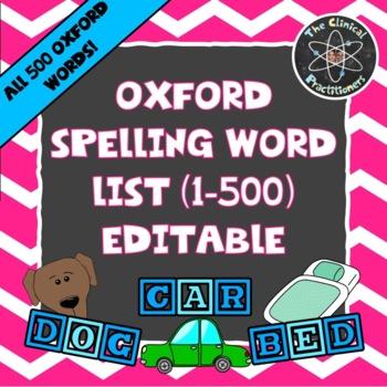 OXFORD Spelling Word List (1-500)- EDITABLE