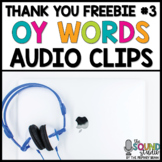 OY Words Audio Clips FREEBIE | Sound Files for Digital Resources