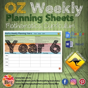 Australian Maths Weekly Planning Sheets - Year 6