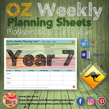 Australian Maths Weekly Planning Sheets - Year 7