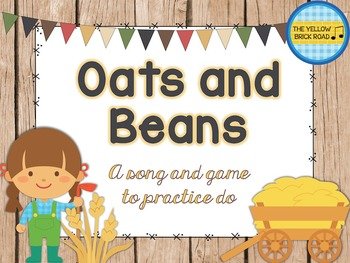 Oats and Beans: a song and game to practice do