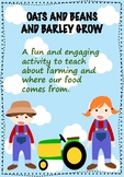 Oats and Beans and Barley Grow