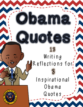 18 Writing Responses for 8 Inspirational Obama Quotes (Black History Month)