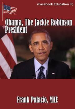 Obama, The Jackie Robinson President