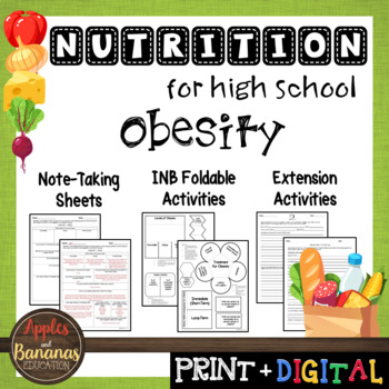 Obesity - Interactive Note-Taking Materials