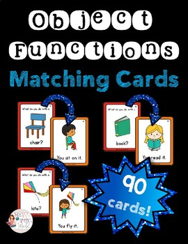 Object Functions - 90 Matching cards for Speech Therapy, ASD, ABA
