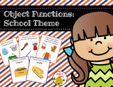 Object Functions: School Theme