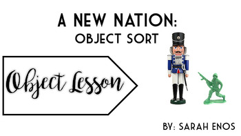 Object Lesson: A New Nation Object Sort