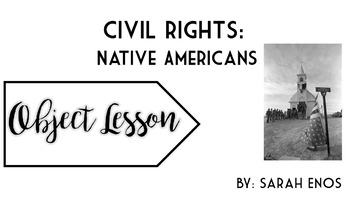 Object Lesson: Civil Rights Native Americans