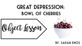 Object Lesson: Great Depression Bowl of Cherries