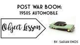 Object Lesson: Postwar Boom Automobile