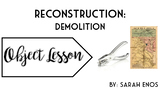 Object Lesson: Reconstruction Demolition