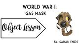 Object Lesson: World War I Gasmask