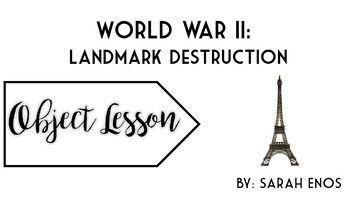 Object Lesson: World War II Landmark Destruction