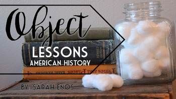 Object Lessons: American History 5-12