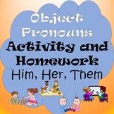 Object Pronoun Activity and Homework
