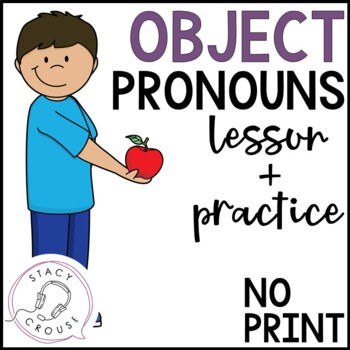 Object Pronouns: A Mini Unit Interactive PDF